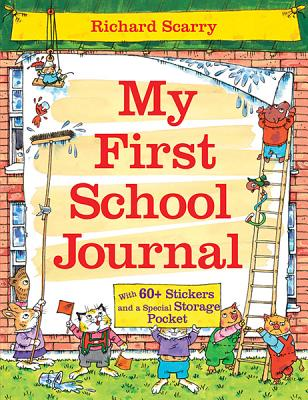 Richard Scarry's My First School Journal By Scarry, Richard